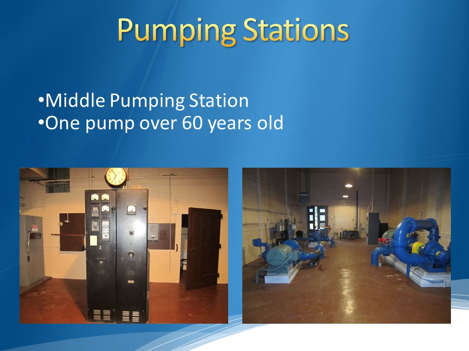 Middle Pumping Station One pump over 60 years old