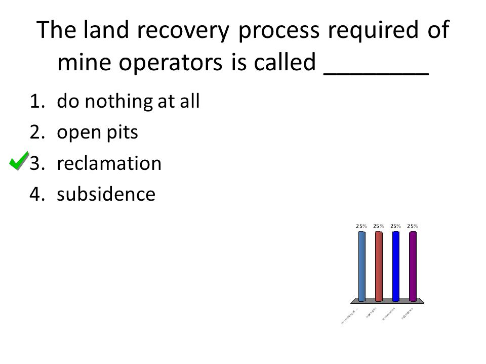 Placer deposits are surface mineral deposits that have been concentrated by 1.surface mining.