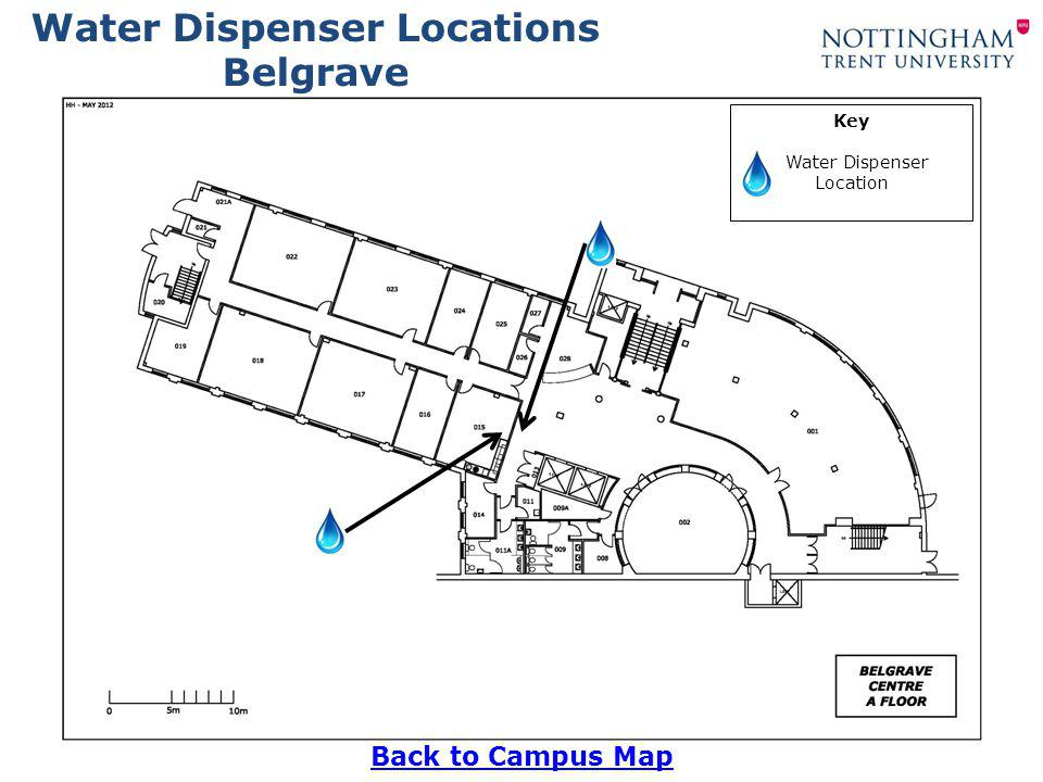 Water Dispenser Locations DICe Back to Campus Map Key Water Dispenser Location