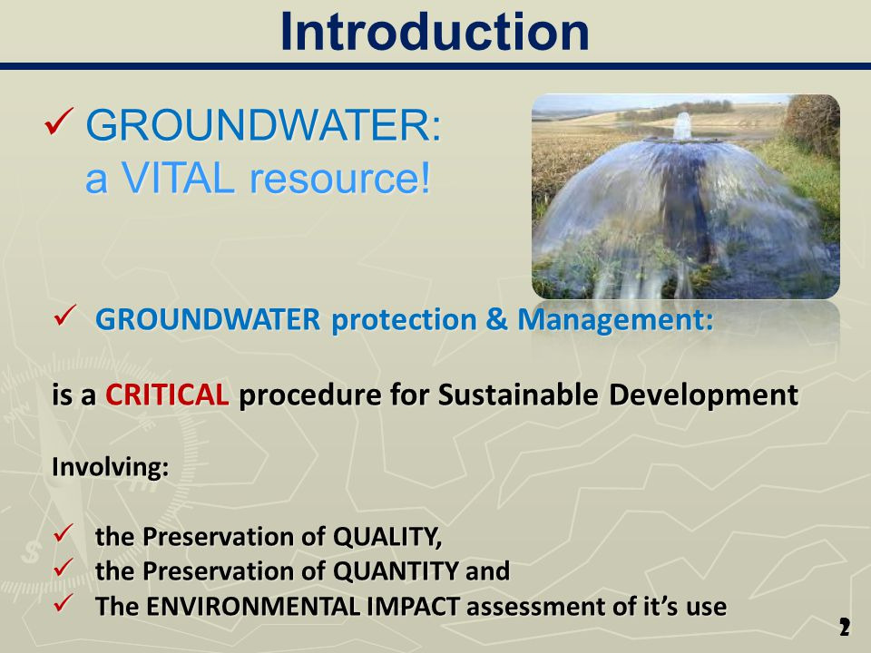 Ground Water resources protection CONSERVATION & ENHANCEMENT of GroundWater resources can be achieved through : Land Care Land Care GW Management GW Management GW Recharge Preservation GW Recharge Preservation In any case, when trying to protect and preserve the central idea must be ….