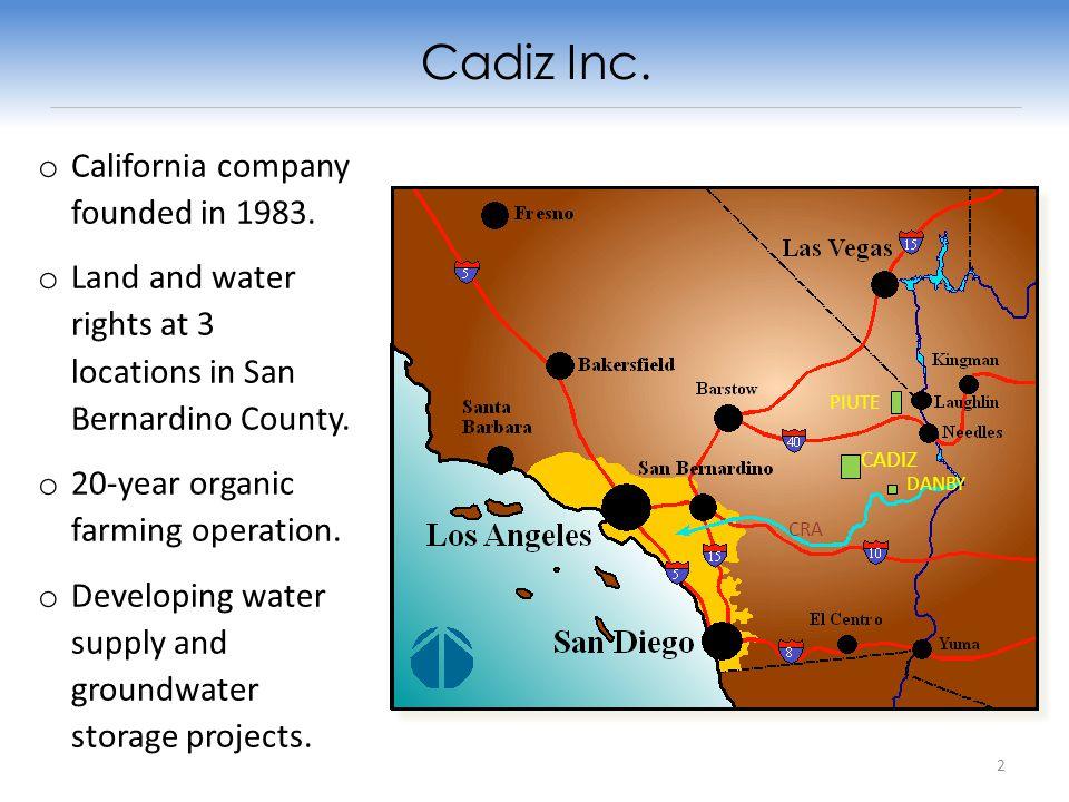 CADIZ CRA DANBY PIUTE Cadiz Inc. o California company founded in 1983.