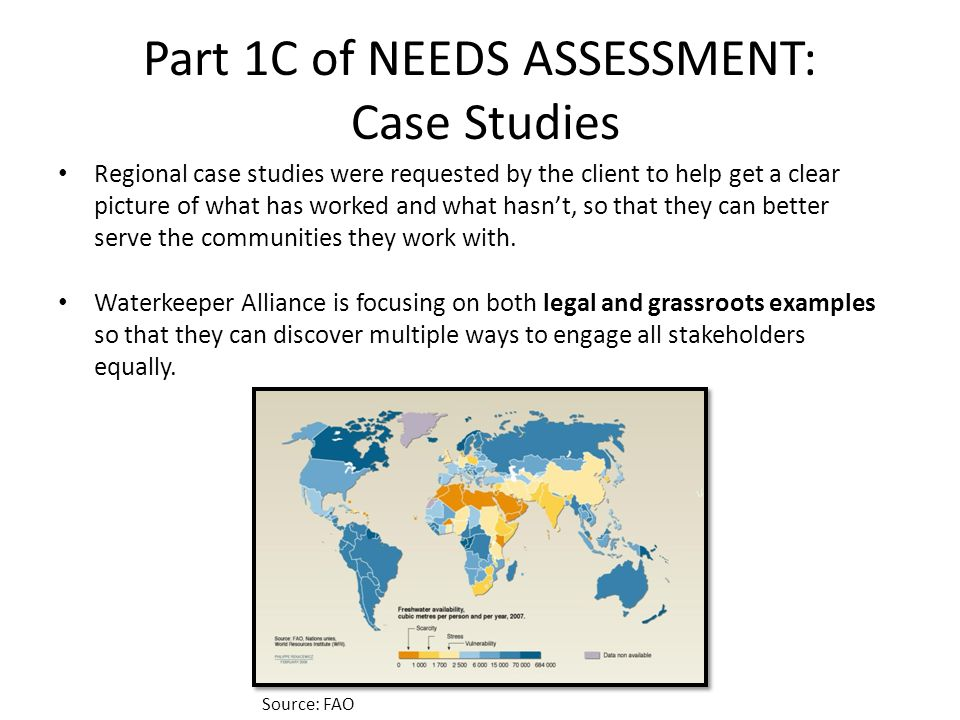 Part 1C of NEEDS ASSESSMENT: Case Studies Regional case studies were requested by the client to help get a clear picture of what has worked and what hasnt, so that they can better serve the communities they work with.