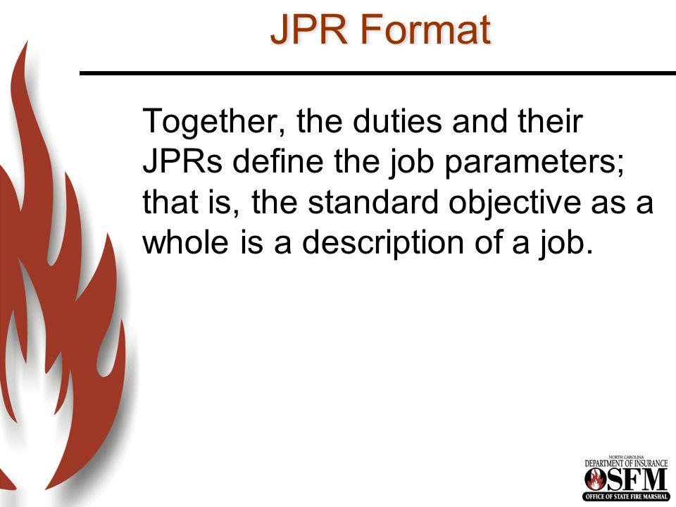 PresentationNotes Key Teaching Points References NOTE: The majority of the information contained in this lesson plan was acquired through the National Fire Academy Firefighter Safety and Survival; Company Officers Responsibility.