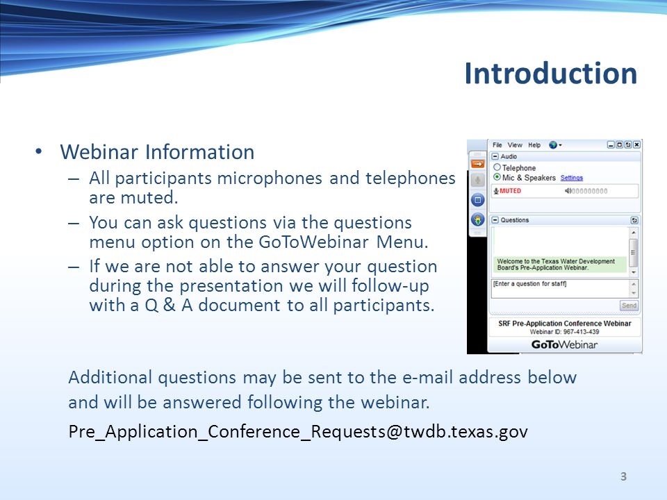 Introduction Webinar Information – All participants microphones and telephones are muted.