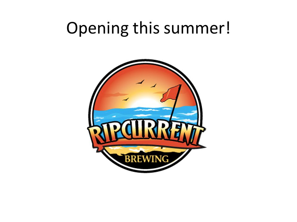 Opening this summer!