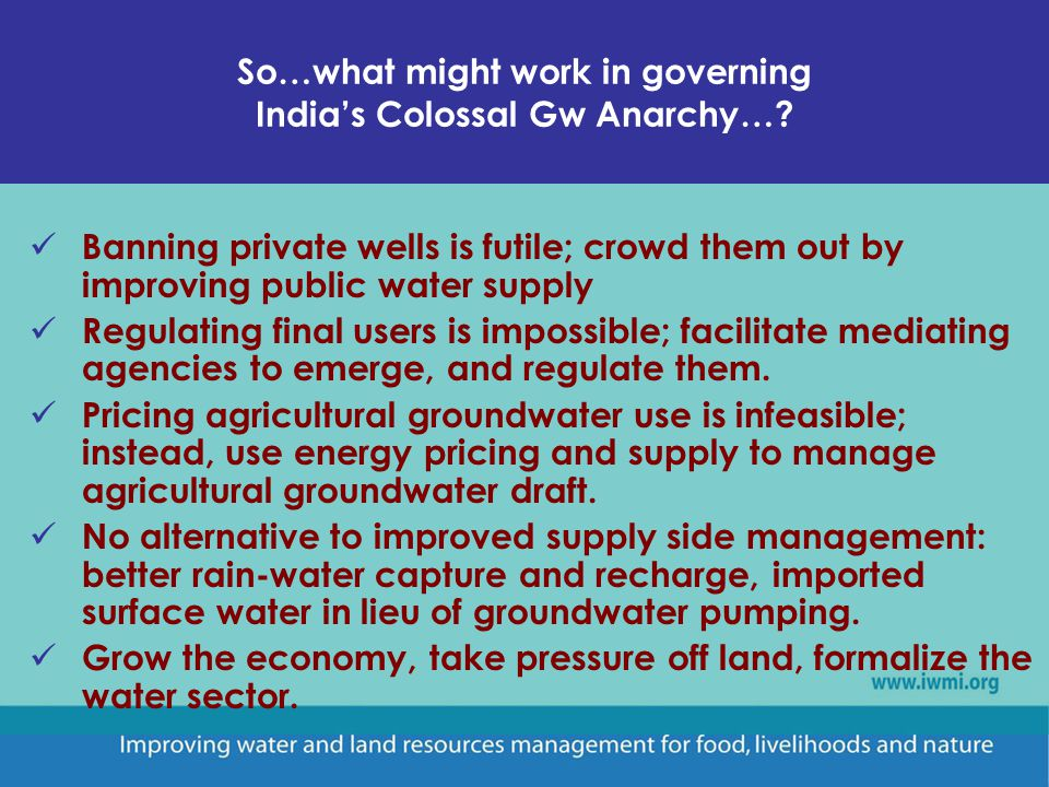 So…what might work in governing Indias Colossal Gw Anarchy….