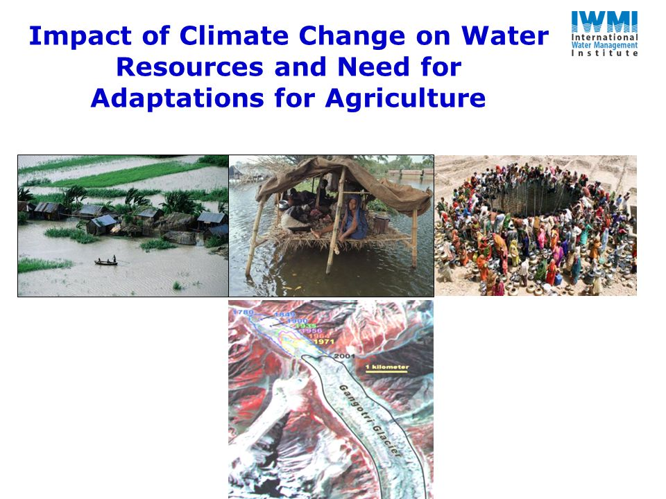 Impact of Climate Change on Water Resources and Need for Adaptations for Agriculture