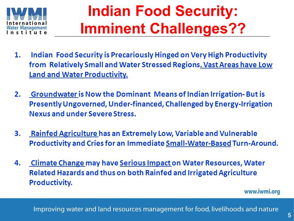 5 Indian Food Security: Imminent Challenges . 1.
