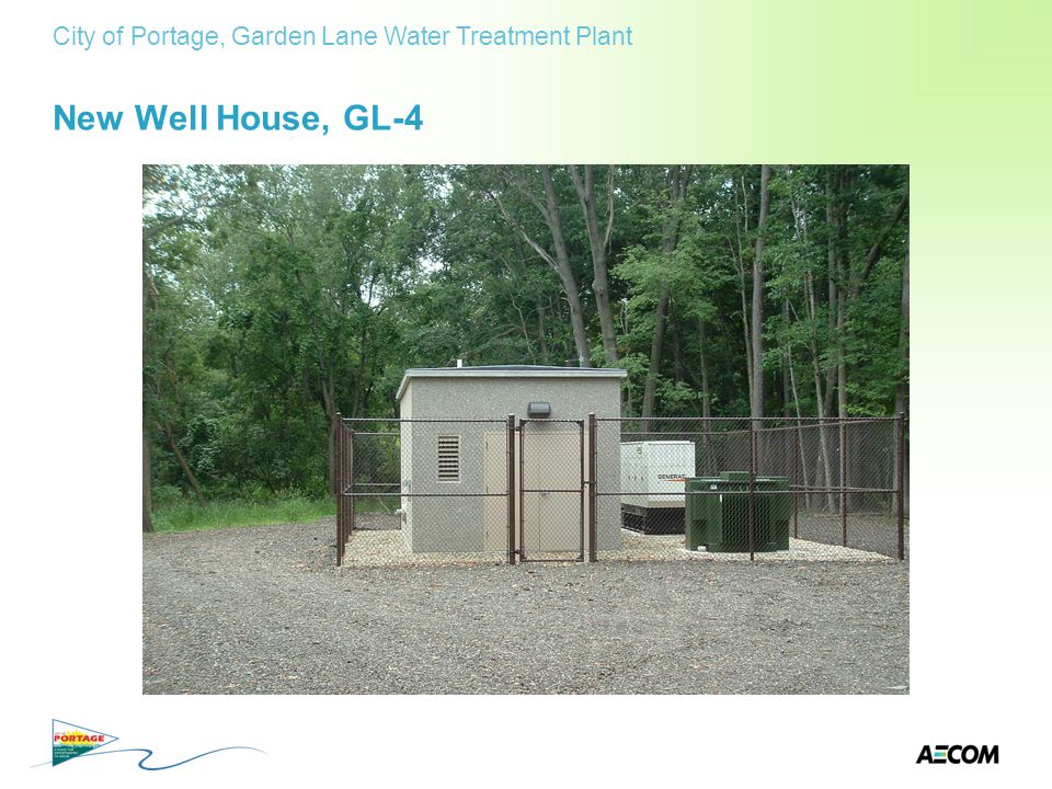 New Well House, GL-4 City of Portage, Garden Lane Water Treatment Plant