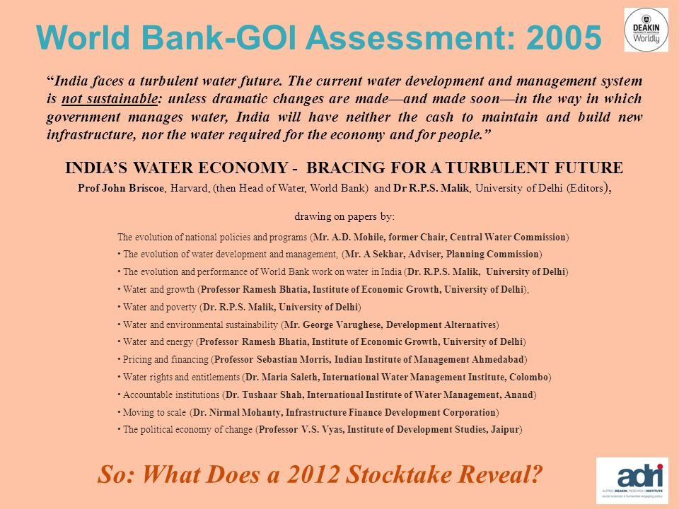 World Bank-GOI Assessment: 2005 India faces a turbulent water future.