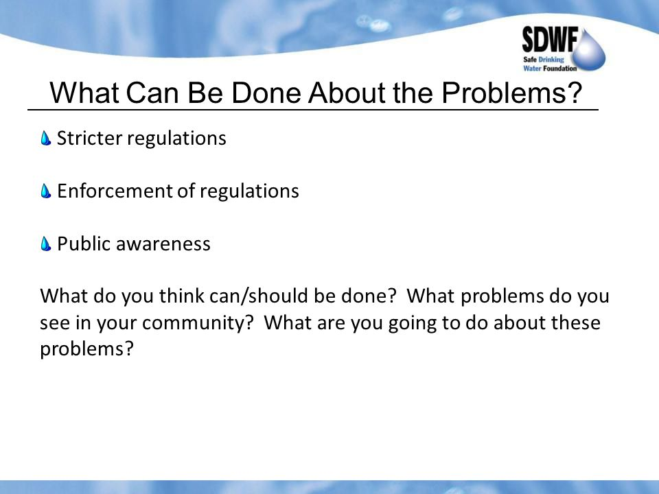 What Can Be Done About the Problems.