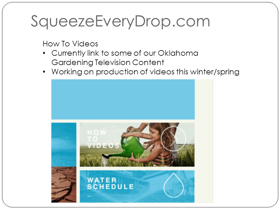 How To Videos Currently link to some of our Oklahoma Gardening Television Content Working on production of videos this winter/spring