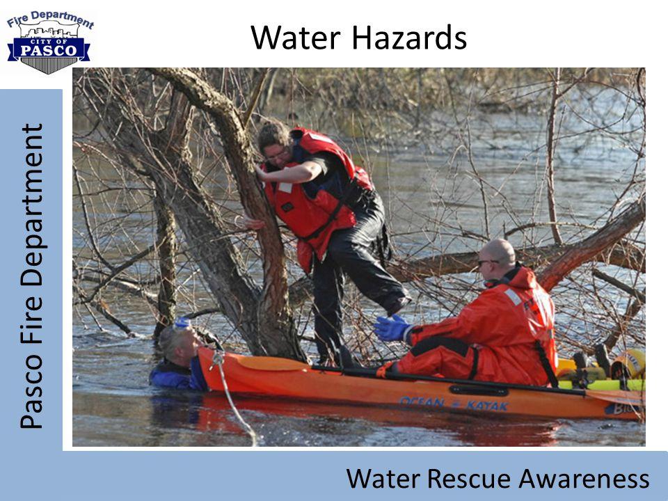 Pasco Fire Department Water Rescue Awareness Water Hazards
