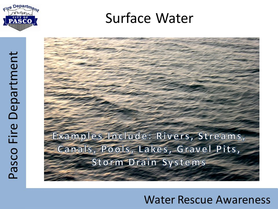 Pasco Fire Department Water Rescue Awareness Surface Water
