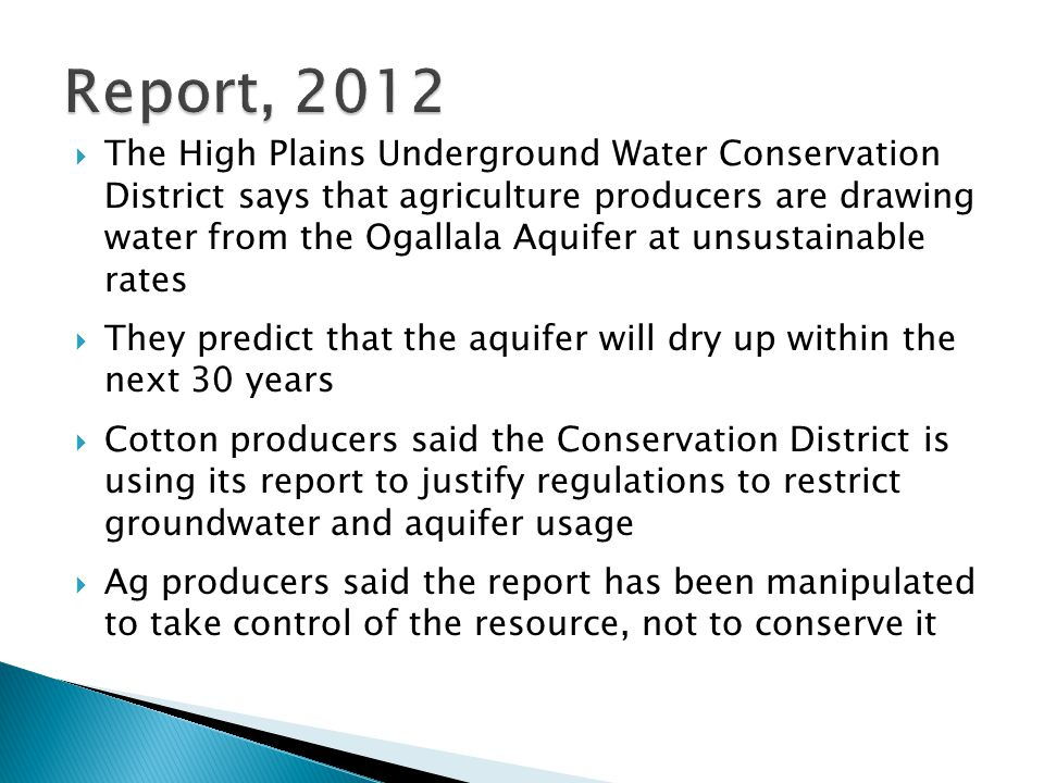 The High Plains Underground Water Conservation District says that agriculture producers are drawing water from the Ogallala Aquifer at unsustainable r