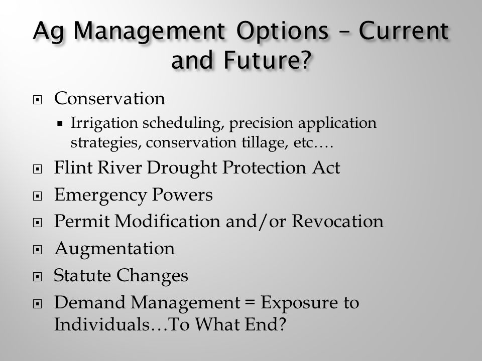 Ag Management Options – Current and Future.