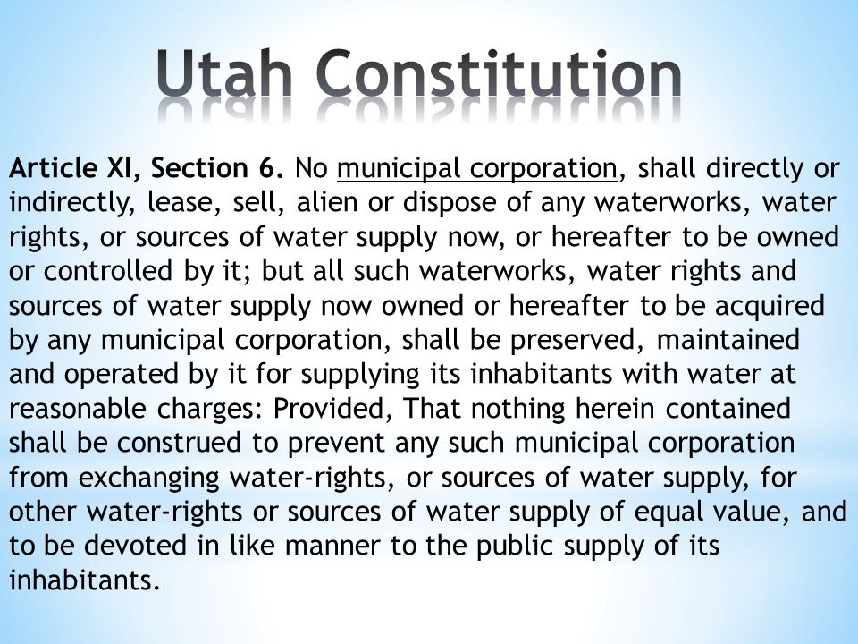 Article XI, Section 6. No municipal corporation, shall directly or indirectly, lease, sell, alien or dispose of any waterworks, water rights, or sourc