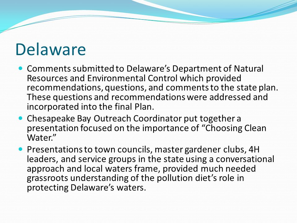 Delaware Comments submitted to Delawares Department of Natural Resources and Environmental Control which provided recommendations, questions, and comments to the state plan.