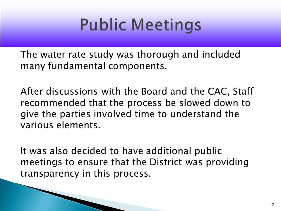 The water rate study was thorough and included many fundamental components.
