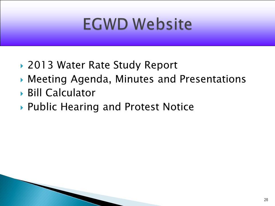2013 Water Rate Study Report Meeting Agenda, Minutes and Presentations Bill Calculator Public Hearing and Protest Notice 28