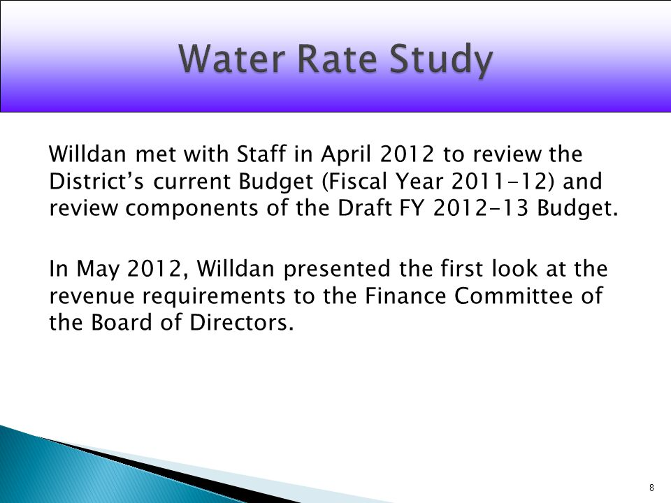 Willdan met with Staff in April 2012 to review the Districts current Budget (Fiscal Year 2011-12) and review components of the Draft FY 2012-13 Budget.
