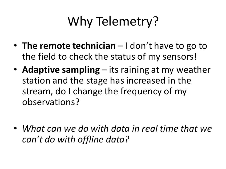 Why Telemetry.