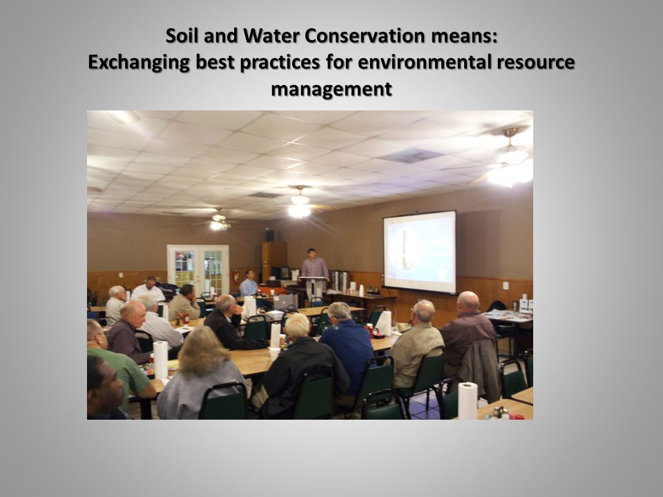Soil and Water Conservation means: Exchanging best practices for environmental resource management