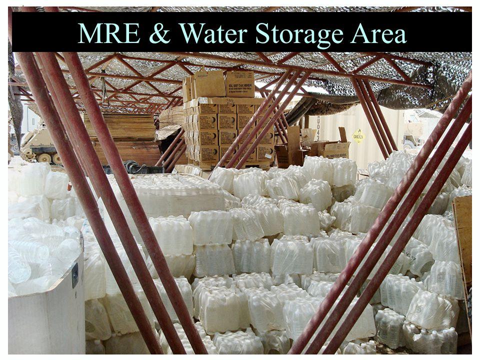MRE & Water Storage Area