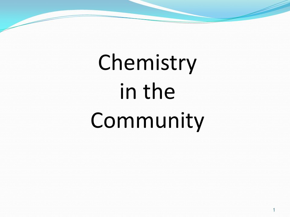 2 The approach of the ChemCom course is to study a societal problem or issue, then introduce and develop chemical concepts that address and deal with this issue.