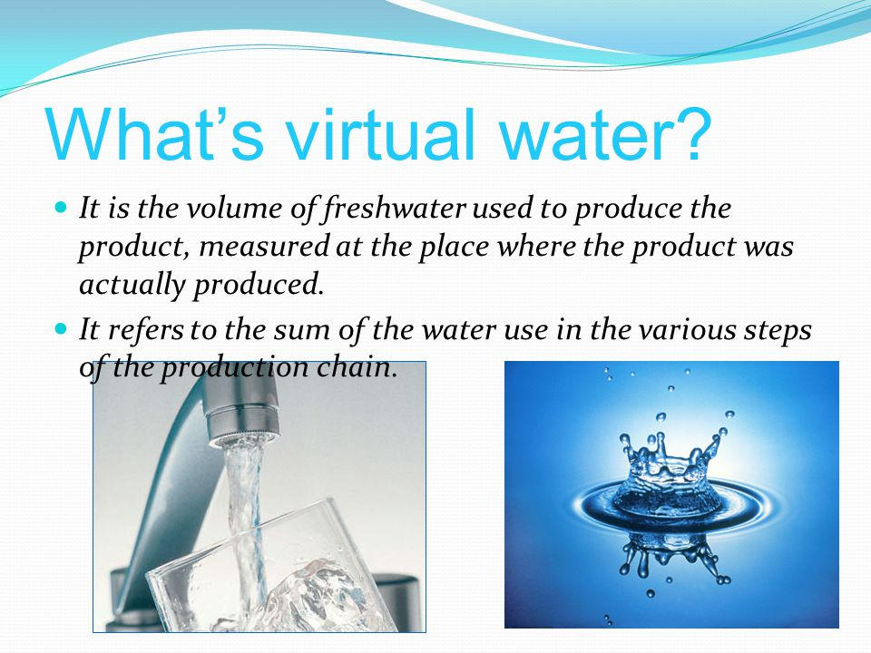 Whats virtual water.
