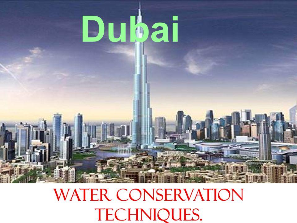 Dubai Water conservation techniques.