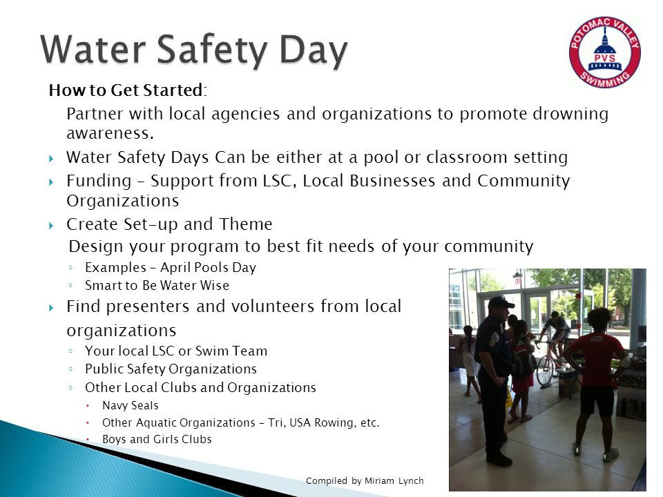 How to Get Started: Partner with local agencies and organizations to promote drowning awareness.