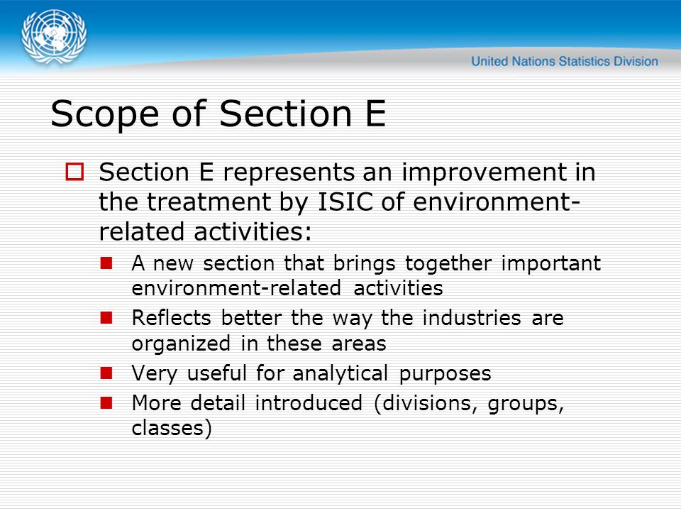 Division 38 Group 383 scope: The same scope as former division 37 (ISIC Rev 3.1 3710 + 3720) Separating, sorting, and processing waste and scrap in order to recover secondary raw materials The input waste stream can take many forms: Household waste Industrial waste Used cars and machinery etc.