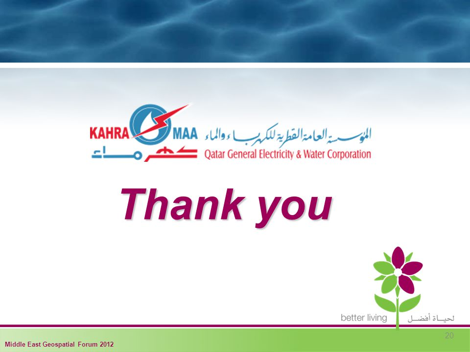 Thank you 20 Middle East Geospatial Forum 2012