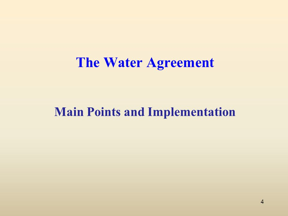 The Water Agreement Main Points and Implementation 4