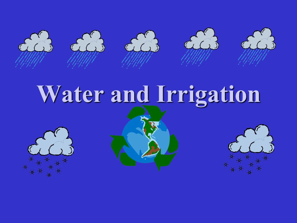 Water and Irrigation