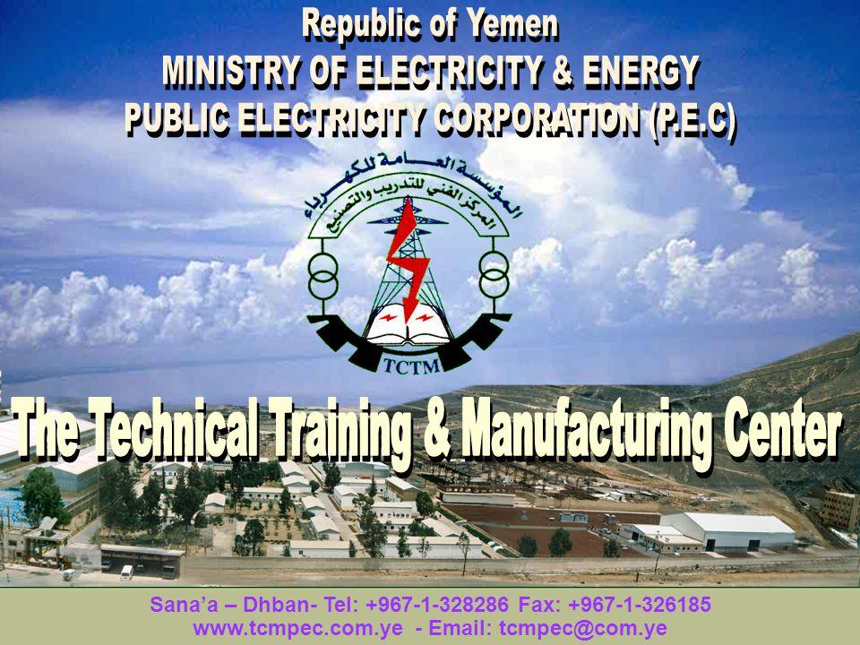Sanaa – Dhban- Tel: +967-1-328286 Fax: +967-1-326185 www.tcmpec.com.ye - Email: tcmpec@com.ye