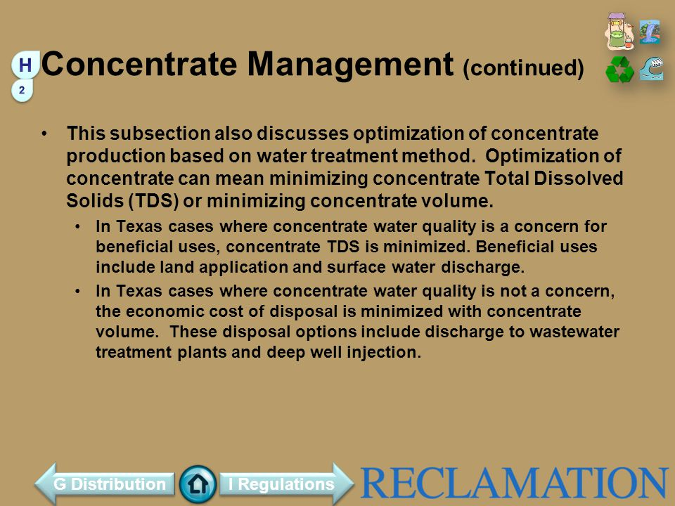 Concentrate Management (continued) This subsection also discusses optimization of concentrate production based on water treatment method.