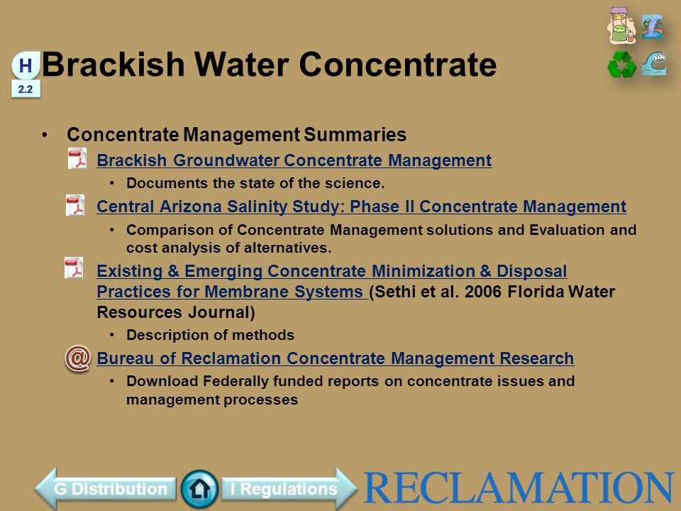 Brackish Water Concentrate Concentrate Management Summaries Brackish Groundwater Concentrate Management Documents the state of the science.