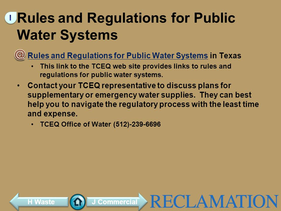 Rules and Regulations for Public Water Systems Rules and Regulations for Public Water Systems in TexasRules and Regulations for Public Water Systems This link to the TCEQ web site provides links to rules and regulations for public water systems.