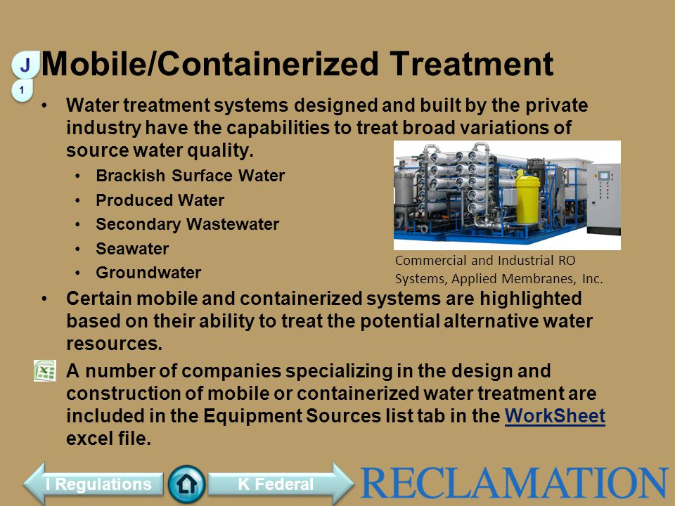 Water treatment systems designed and built by the private industry have the capabilities to treat broad variations of source water quality.