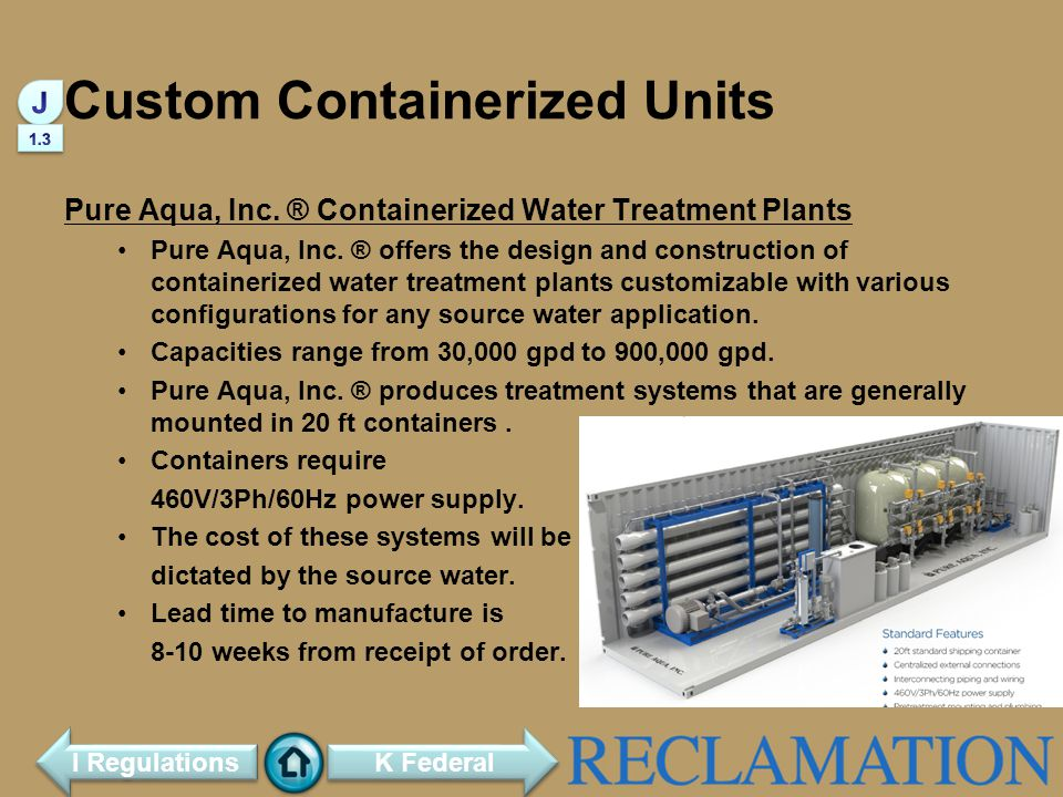 Custom Containerized Units Pure Aqua, Inc.® Containerized Water Treatment Plants Pure Aqua, Inc.