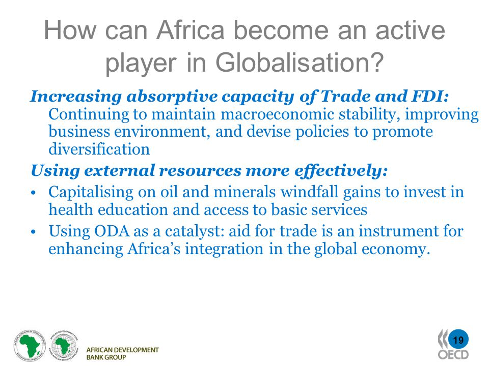 19 How can Africa become an active player in Globalisation.