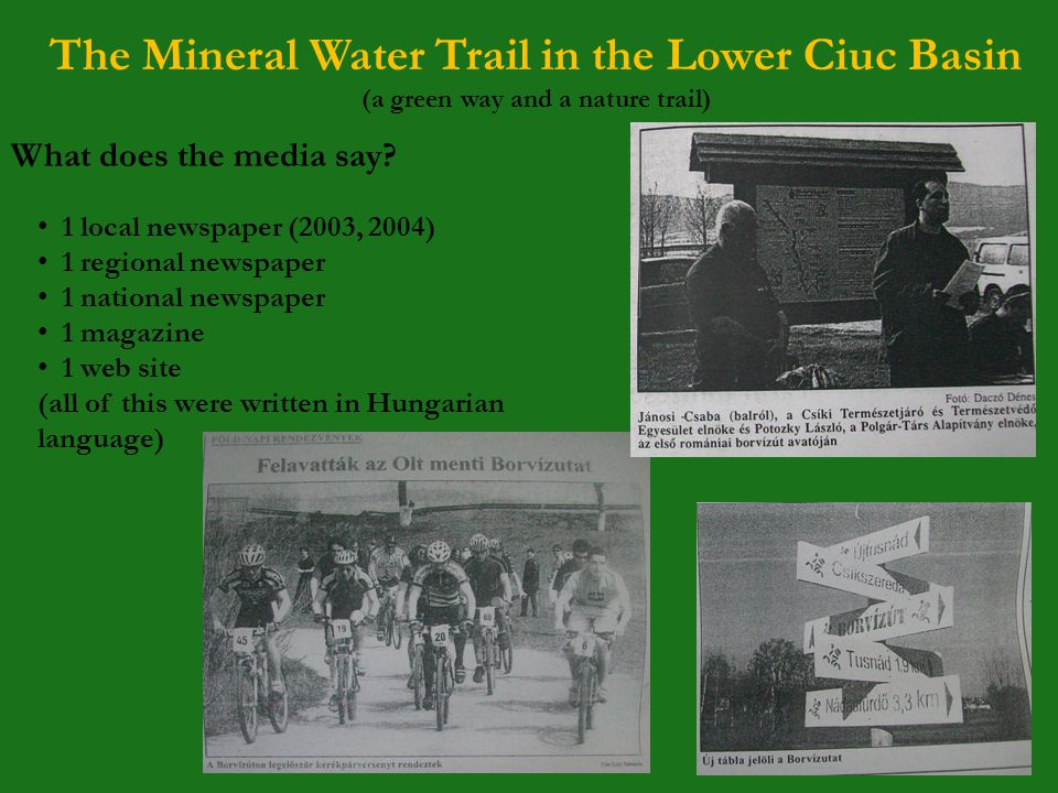 The Mineral Water Trail in the Lower Ciuc Basin (a green way and a nature trail) What does the media say.