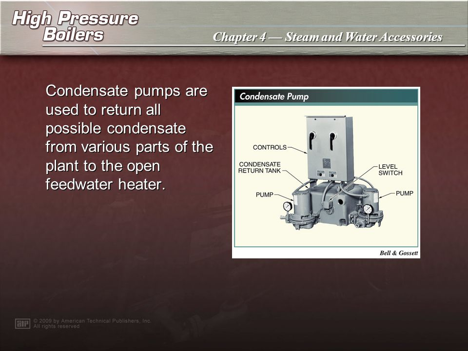 Chapter 4 Steam and Water Accessories A surge tank provides the extra capacity required to handle changing loads and peak flows of condensate in large