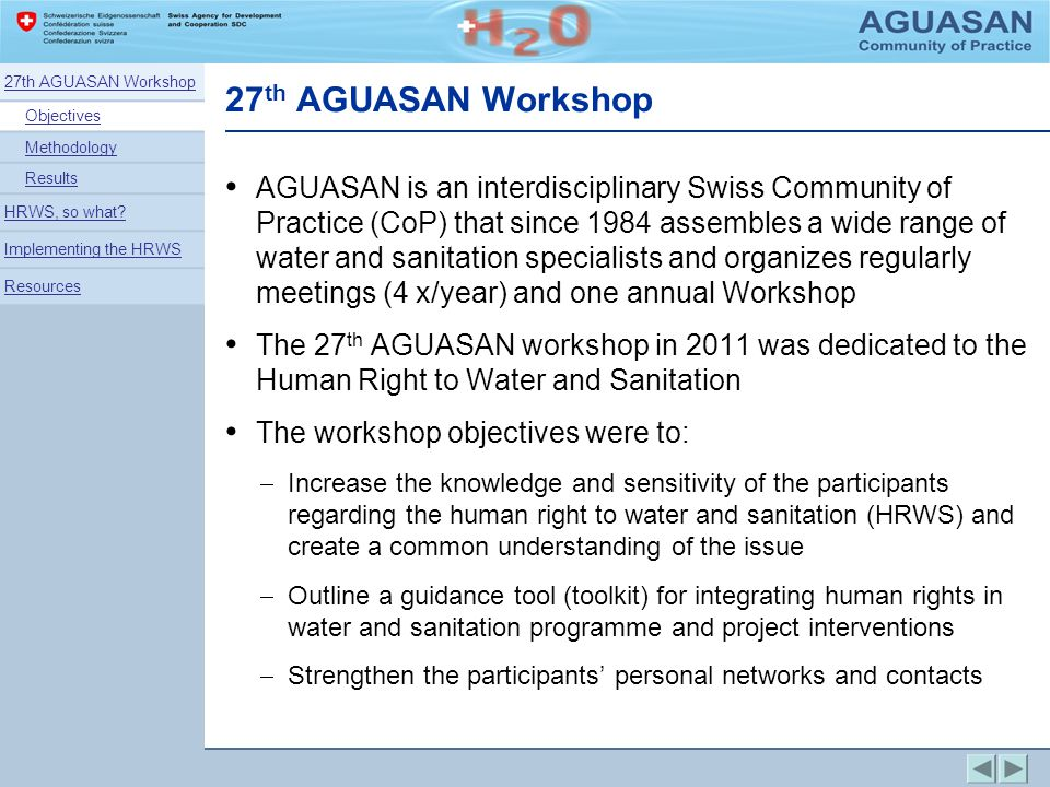 27 th AGUASAN Workshop AGUASAN is an interdisciplinary Swiss Community of Practice (CoP) that since 1984 assembles a wide range of water and sanitatio