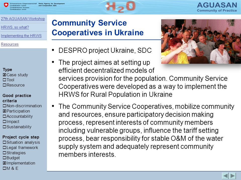 Community Service Cooperatives in Ukraine Type Case study Tool Resource Good practice criteria Non-discrimination Participation Accountability Impact