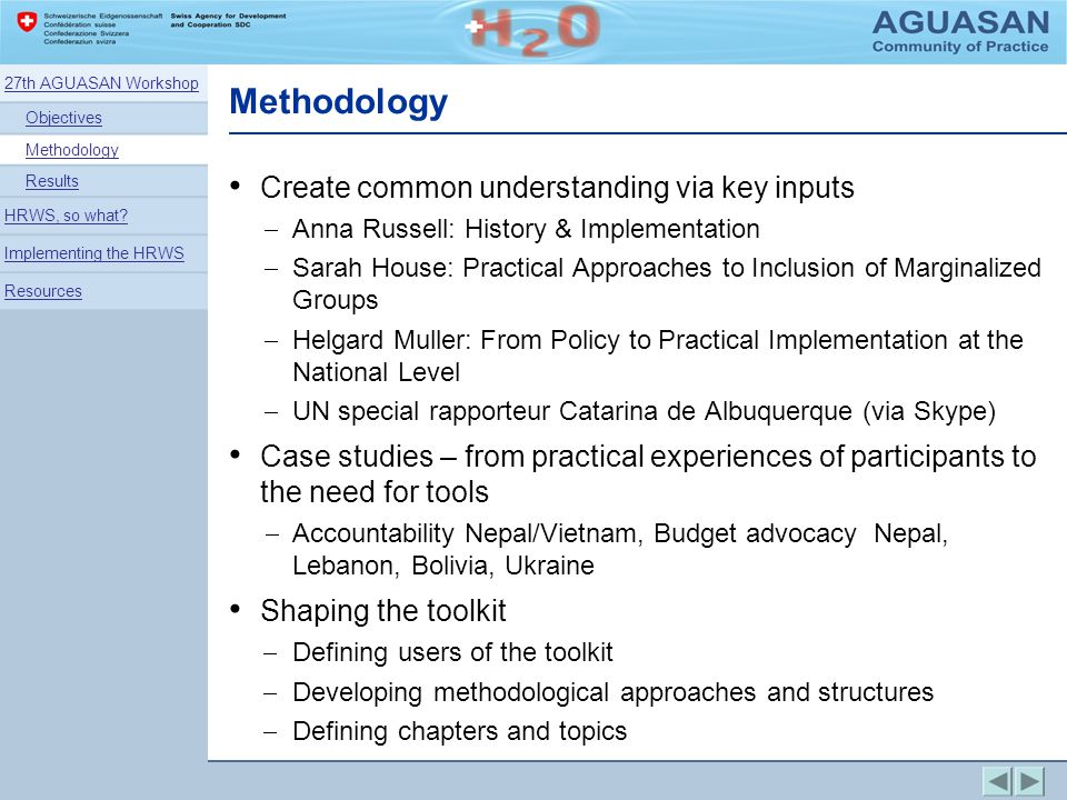 Methodology Create common understanding via key inputs Anna Russell: History & Implementation Sarah House: Practical Approaches to Inclusion of Margin