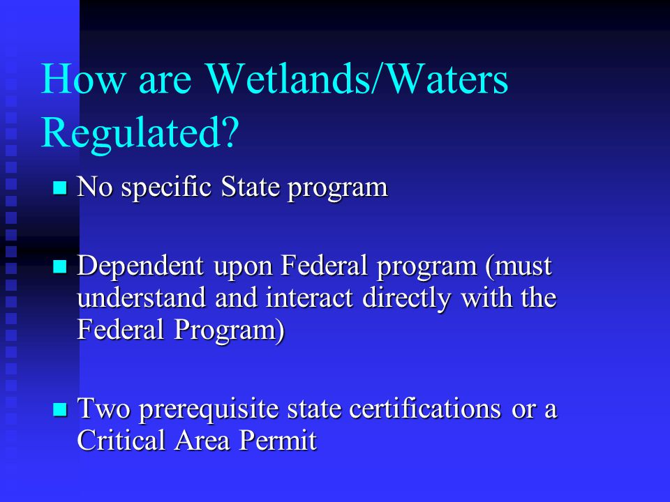 How are Wetlands/Waters Regulated.