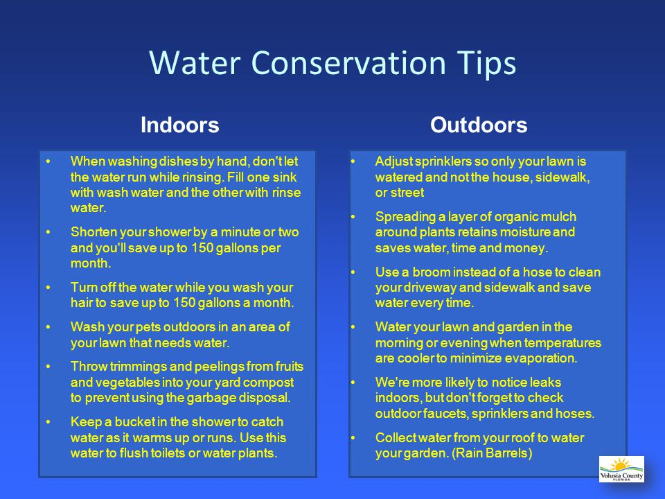 Consumer Tips See your water providers CCR –Consumer Confidence Report is published annually Avoid service interruptions –Many convenient options available Ask your water provider about appliance rebates –low flow toilets, washers, dishwashers Perform a home water audit –free and professional services, do-it-yourself